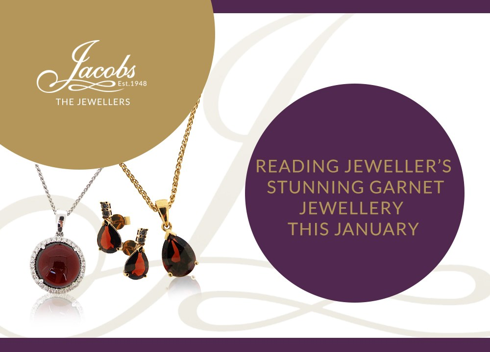 Reading Jeweller's Stunning Garnet Jewellery this January