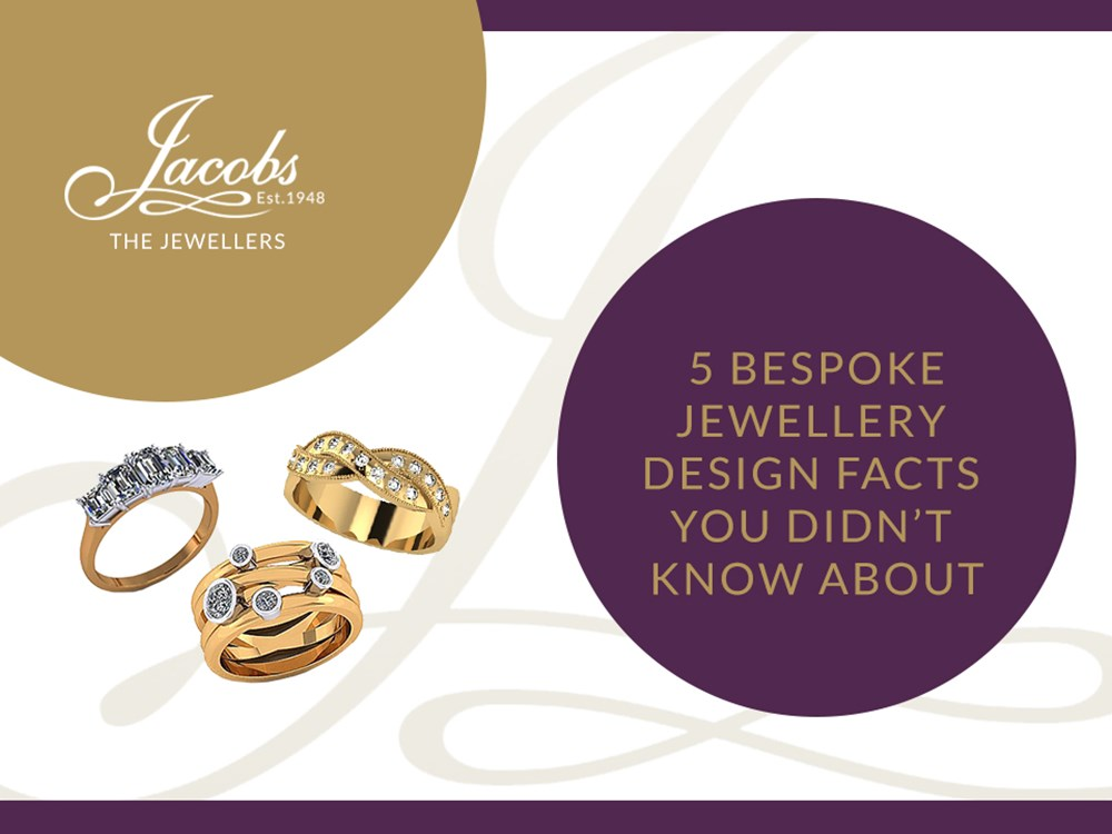 5 Bespoke Jewellery Design Facts You Didn't Know About
