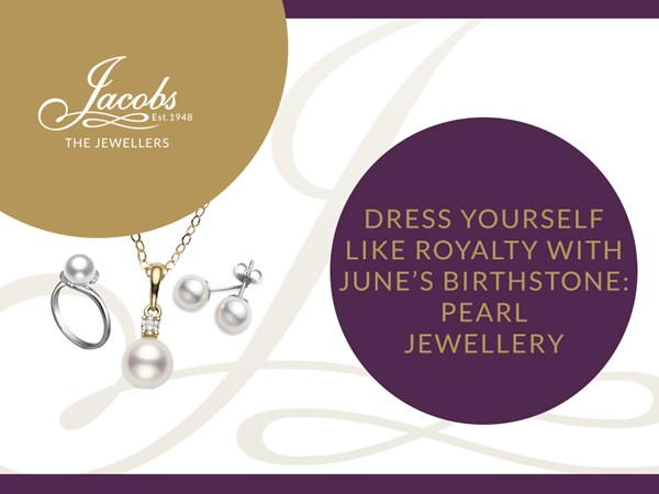 Dress Yourself like Royalty with June's Birthstone: Pearl Jewellery image