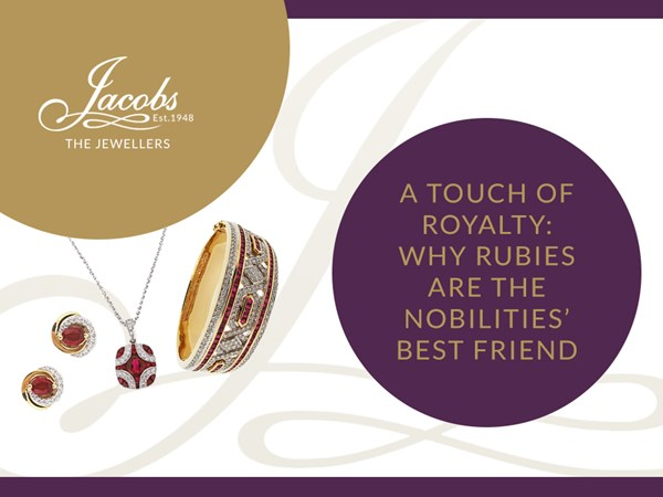 A Touch of Royalty: Why Rubies Are The Nobilities' Best Friend image