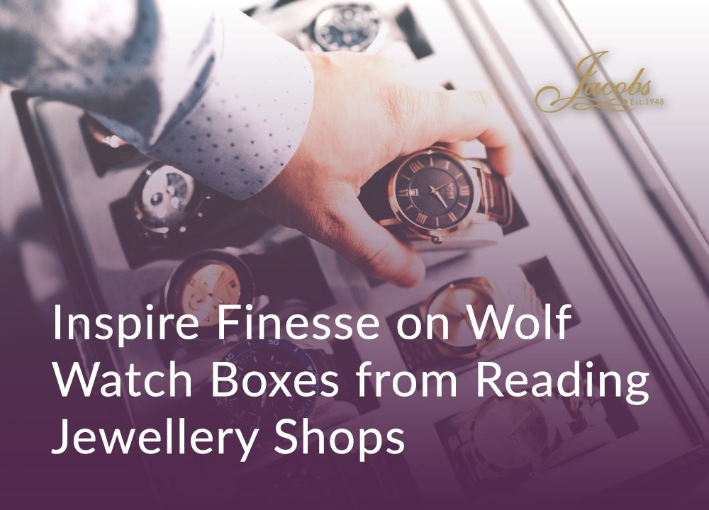 Inspire Finesse on Wolf Watch Boxes from Reading Jewellery Shops