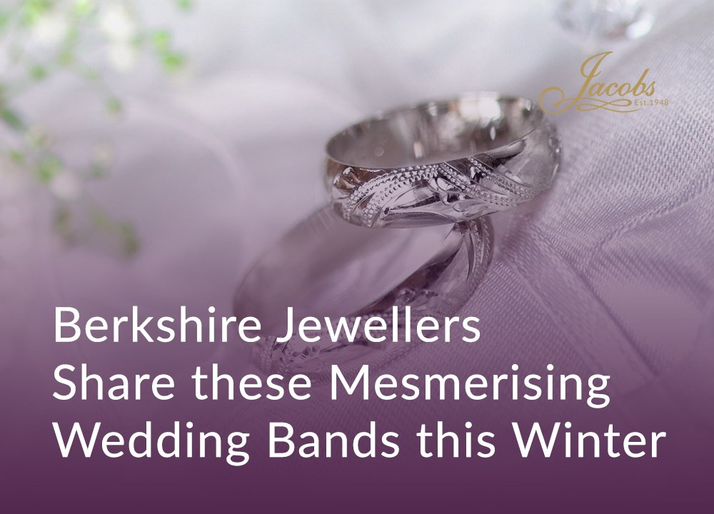 Berkshire Jewellers Share These Mesmerising Wedding Bands this Winter image