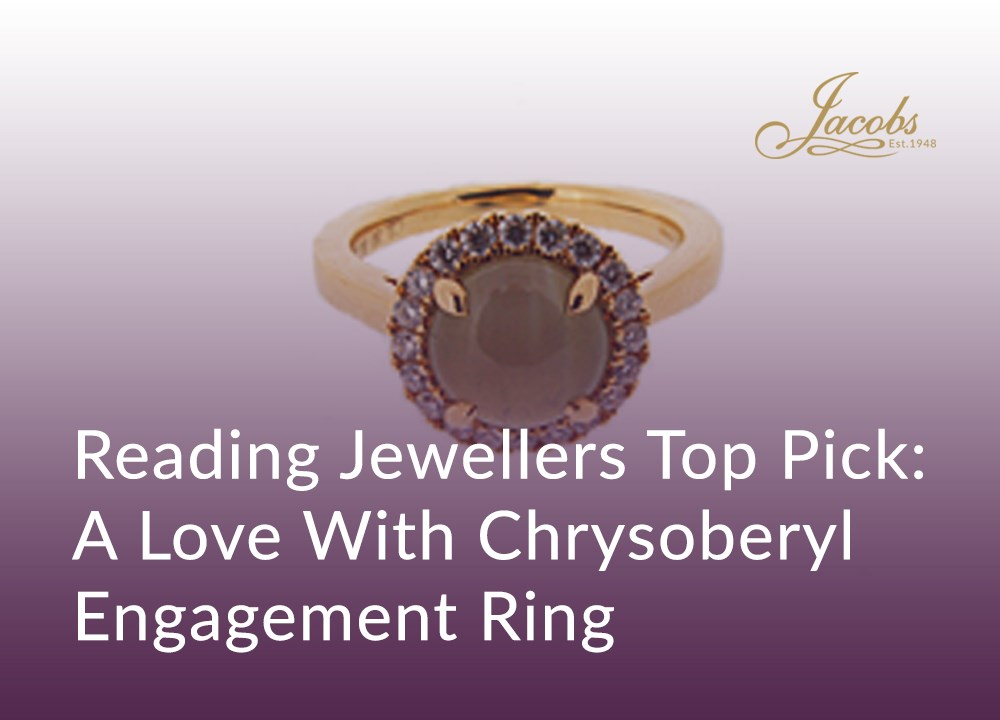 Reading Jewellers Top Pick: A Love With Chrysoberyl Engagement Ring image