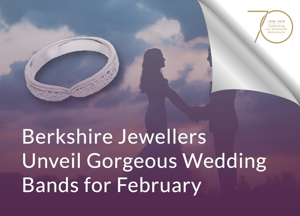 Berkshire Jewellers Unveil Gorgeous Wedding Bands for February image