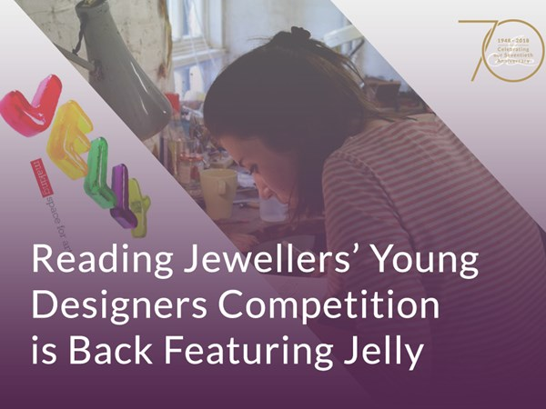 Reading Jewellers' Young Designers Competition is Back Featuring Jelly image