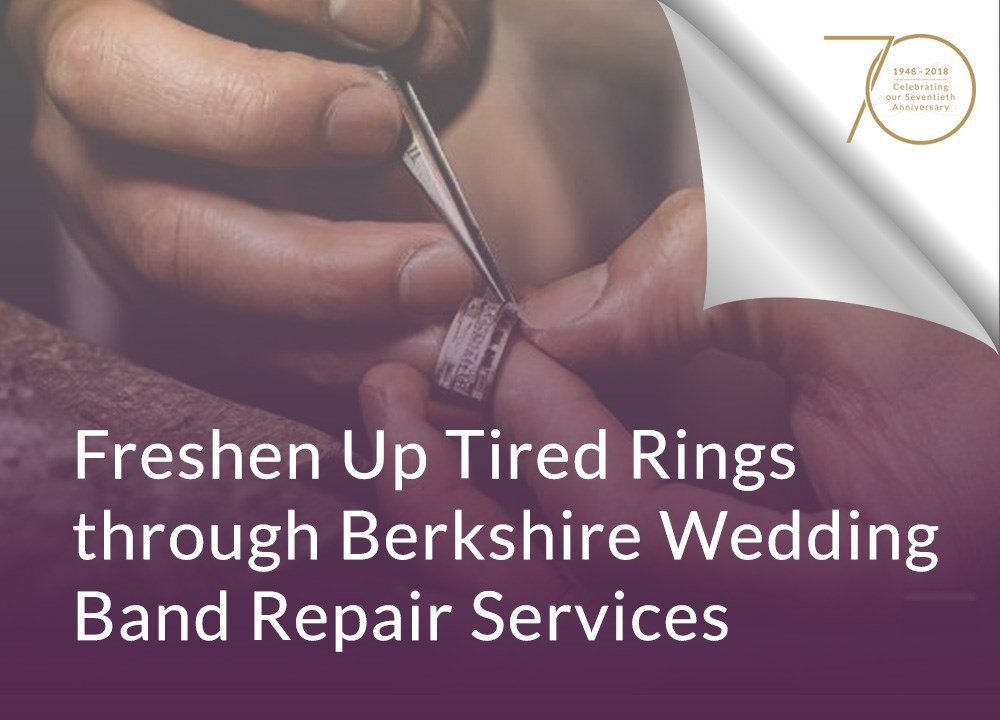 Freshen Up Tired Rings through Berkshire Wedding Band Repair Services