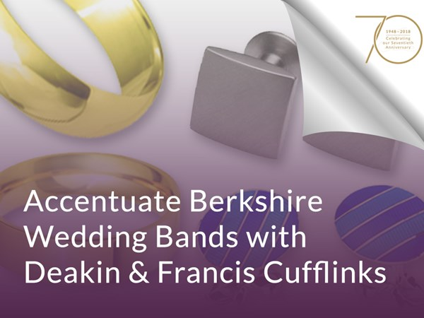 Accentuate Berkshire Wedding Bands with Deakin & Francis Cufflinks image