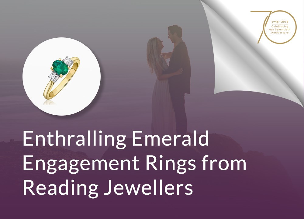 Enthralling Emerald Engagement Rings from Reading Jewellers