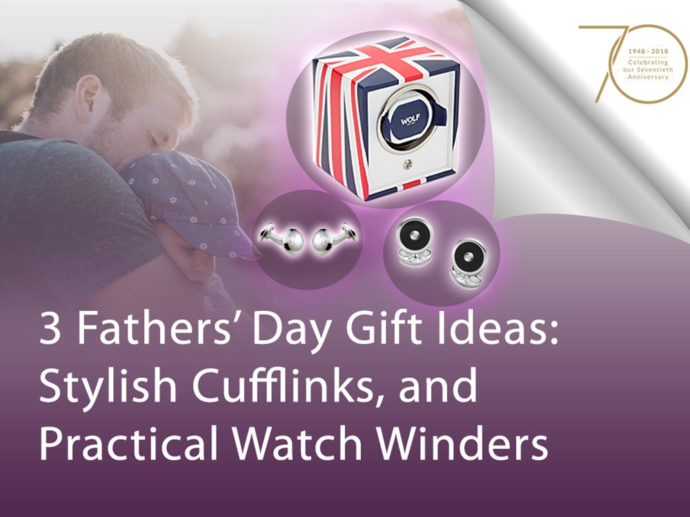 3 Fathers' Day Gift Ideas: Stylish Cufflinks and Practical Watch Winders