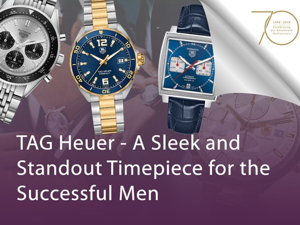 TAG Heuer – A Sleek and Standout Timepiece for Successful Men image