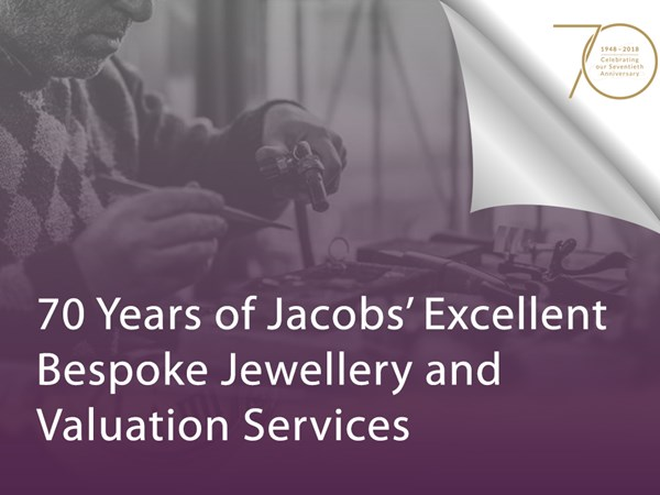 70 Years of Jacobs' Excellent Bespoke Jewellery and Valuation Services image
