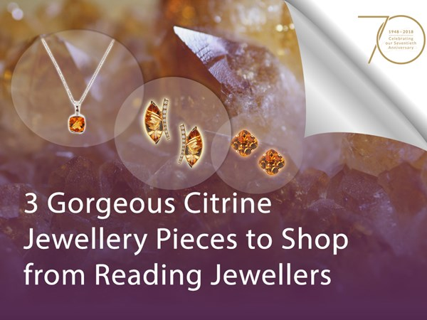 3 Gorgeous Citrine Jewellery Pieces to Shop From Reading Jewellers image